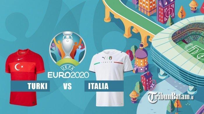 Laga Pembuka Euro 2020 Turki vs Italia: Simak Jadwal dan Link Live Streaming hingga Susunan Pemain