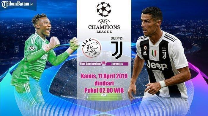 Jadwal Liga Champions Babak 8 Besar - Ajax vs Juventus Dini Hari Nanti, Jangan sampai ketinggalan!