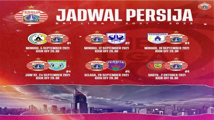 Jadwal Persija Jakarta di seri pertama BRI Liga 1 2021/2022