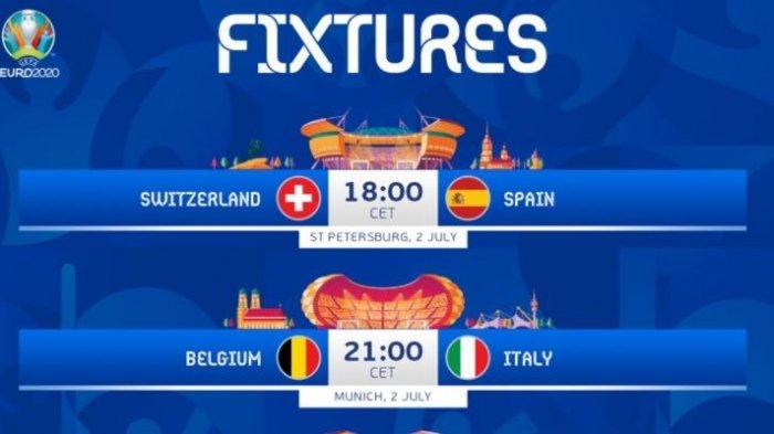 Jadwal Perempat Final Euro 2020 Malam Ini: Swiss vs Spanyol Dulu, Belgia vs Italia Kemudian