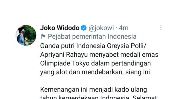 Presiden Joko Widodo berkomentar mengenai kemenangan pasangan ganda putri Greysia Polii/Apriyani Rahayu pada Olimpiade Tokyo 2020.