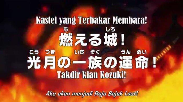 Jadwal Anime One Piece 975: Kastil yang Terbakar Membara, Takdir Klan Kozuki