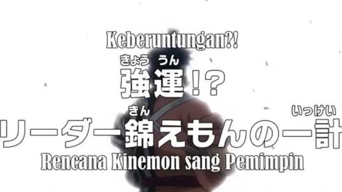 Jadwal dan Spoiler Anime One Piece 979: Keberuntungan? Rencana Kinemon Sang Pemimpin!