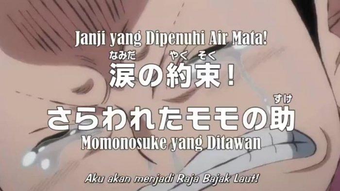 Jadwal dan Spoiler Anime One Piece 980: Janji yang Dipenuhi Air Mata, Kozuki Momonosuke Ditawan