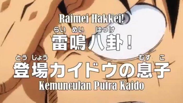 Link Nonton Anime One Piece 990, Anak Kaido Bantu Monkey D Luffy saat Hindari Pertarungan Onigashima