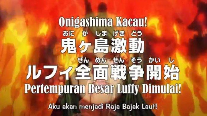 Jadwal dan Spoiler Anime One Piece Episode 996, Monkey D Luffy Memulai Peperangan di Onigashima