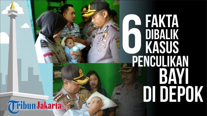 Info Grafis: Fakta Dibalik Kasus Penculikan Bayi Di Depok, Bayi Dalam Keadaan Sehat
