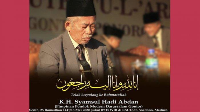 Innalillahi wa Inna Ilaihi Rajiun Pimpinan Pondok Gontor KH Syamsul Hadi Abdan Wafat (1944-2020)