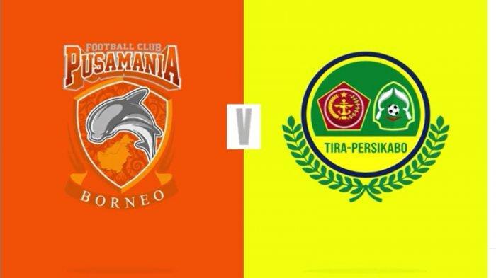 LINK Live Streaming Borneo FC Vs Tira Persikabo: Pesut Etam Waspadai Kebangkitan Lawan