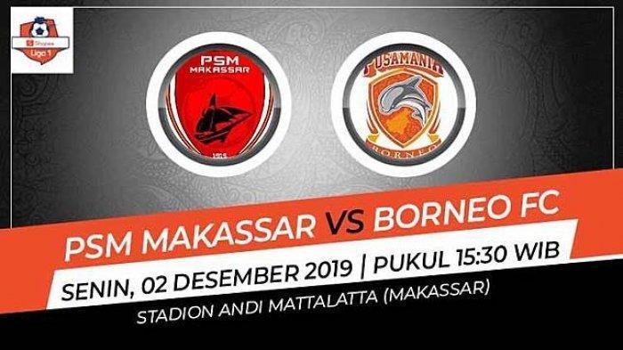 LIVE STREAMING PSM Makassar Vs Borneo FC, Asa Terakhir Pesut Etam Jaga Peluang Juara Liga 1 2019