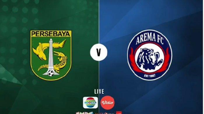BERLANGSUNG LINK Live Streaming Persebaya Vs Arema FC: Bajul Ijo Unggul di Babak I