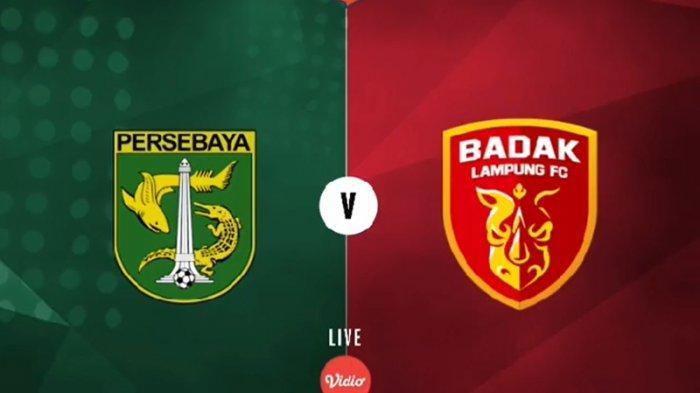 LINK Live Streaming Persebaya Surabaya Vs Badak Lampung FC: Bajul Ijo Berpeluang Lolos ke Piala AFC