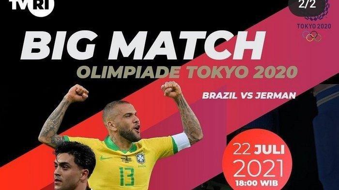 Live Streaming Laga Bola Brasil Vs Jerman di Olimpiade Tokyo 2020 Hari Ini Pukul 18.00 WIB