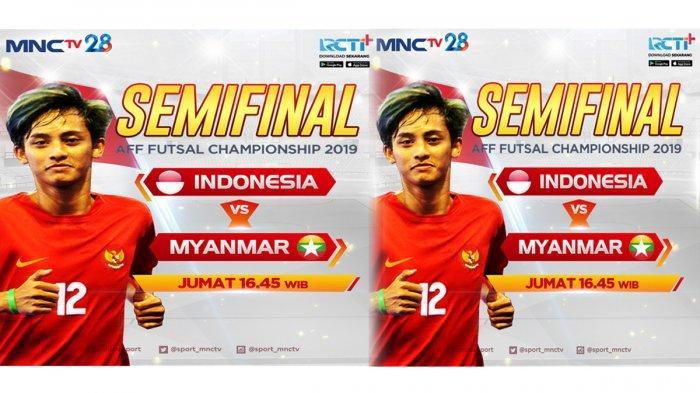Link Live Streaming Semifinal Piala AFF Futsal 2019, Indonesia Vs Myanmar Pukul 16.45 WIB di MNC TV