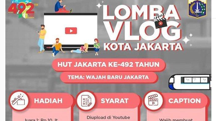 Berhadiah Total Puluhan Juta Rupiah, Yuk Ikutan Kompetisi Vlog dengan Tema 'Wajah Baru Jakarta'