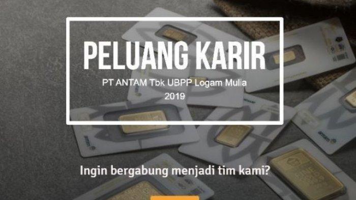 Lowongan Kerja BUMN PT Antam untuk Lulusan S1, Dibuka hingga 23 Juli 2019