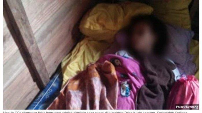 Cemburu, Suami di Riau Aniaya Istri yang Hamil 5 Bulan hingga Tewas: Hanger & Kayu Jadi Barang Bukti