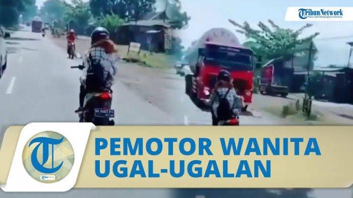 Viral Pemotor Wanita Ugal-ugalan di Jalan Raya, Nyaris Adu Banteng dengan Truk, Pelaku Meminta Maaf