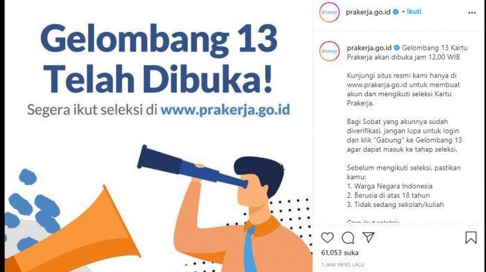 Yang Pertama Daftar Kartu Prakerja Gelombang 13 di www.prakerja.go.id Pasti Lolos? Ini Penjelasannya