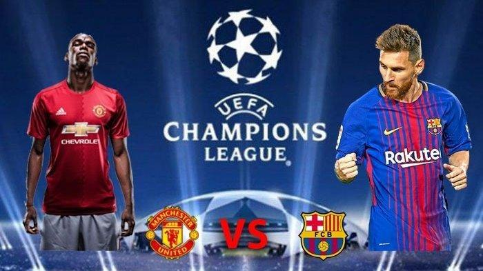Jadwal Babak 8 Besar Liga Champions Leg 2: Barcelona vs MU, Juventus vs Ajax