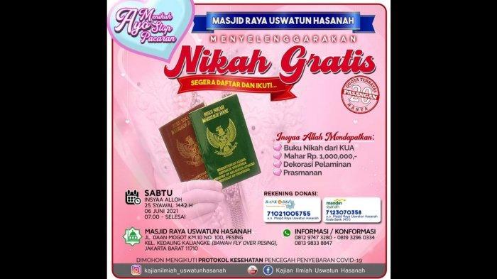 Masjid Raya Uswatun Hasanah, yang ada di Jalan Daan Mogot, Pesing, Jakarta Barat, menggelar program nikah gratis untuk masyarakat pada bulan Juni 2021.