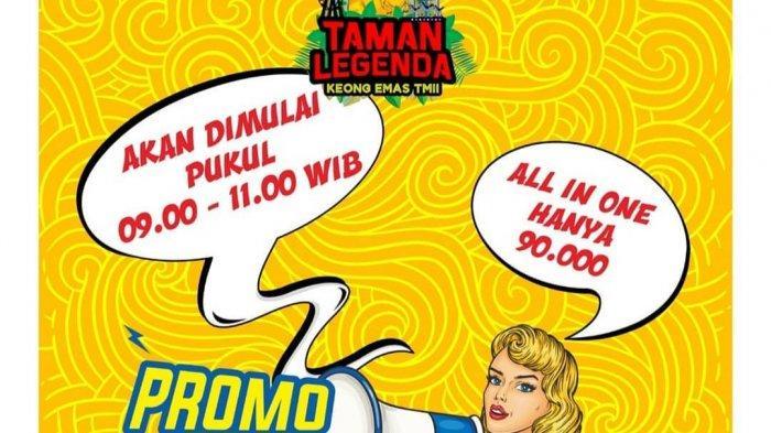 Taman Legenda TMII Berikan Promo Pagi Mulai Pukul 09.00 WIB sampai 11.00 WIB, Sabtu dan Minggu Besok