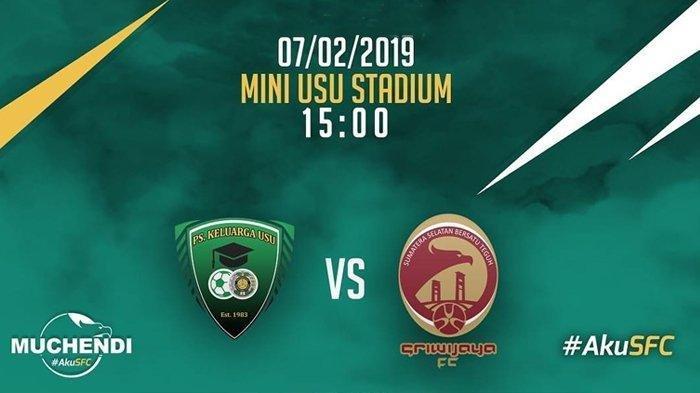Link Live Streaming PS Keluarga USU vs Sriwijaya FC Piala Indonesia, Sore Ini 15:00 WIB