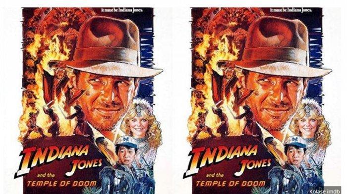 Simak Sinopsis Indiana Jones and The Temple of Doom, Tayang Malam Ini Pukul 23.00 WIB di TransTV
