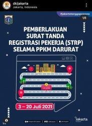Pemprov DKI Jakarta memberlakukan Surat Tanda Registrasi Pekerja (STRP) bagi para pekerja yang tinggal di luar ibu kota selama Pelaksanaan Pembatasan Kegiatan Masyarakat (PPKM) Darurat.