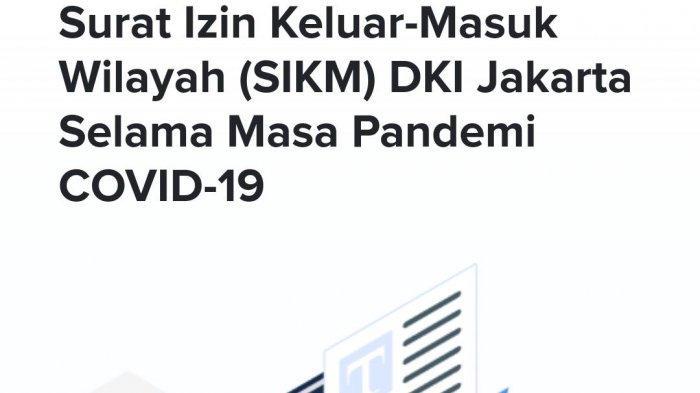 Hingga Minggu 24 Mei Pemprov Dki Terbitkan 820 Surat Izin Keluar Masuk Jakarta Halaman All Tribun Jakarta