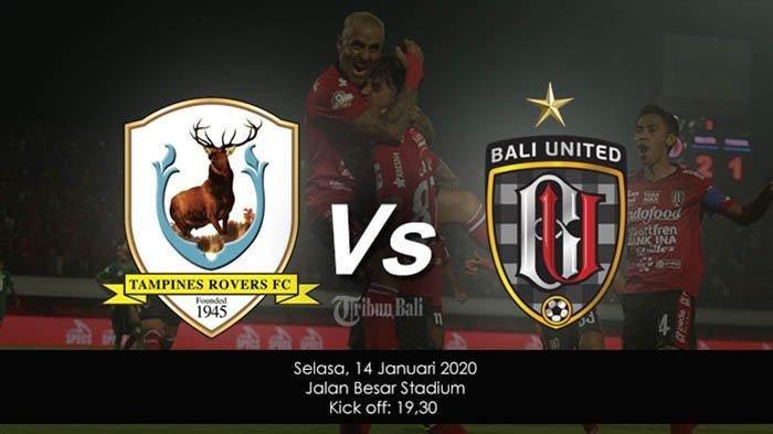 Jadwal dan Link Tampines Rovers Vs Bali United, Begini Kondisi Terakhir Lilipaly dkk di Singapura