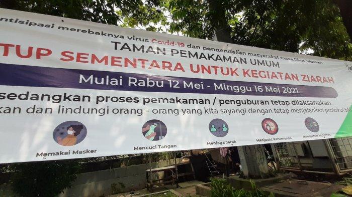 Tempat Pemakaman Umum (TPU) Karet Pasar Baru Barat, Kelurahan Bendungan Hilir, Tanah Abang, Jakarta Pusat ditutup saat lebaran 1442 H atau Kamis (13/5/2021).