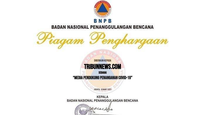 Tribunnews.com Dapat Penghargaan dari BNPB Atas Kontribusi Mendukung Penanganan Covid-19