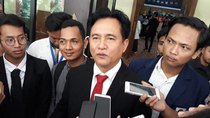 Sebut Dalil Kubu Prabowo-Sandi Tak Beralasan, Yusril Punya Keyakinan: Terbukti Tuduhan Itu Asal