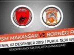 laga-pekan-ke-30-liga-1-2019-psm-makassar-vs-borneo-fc.jpg