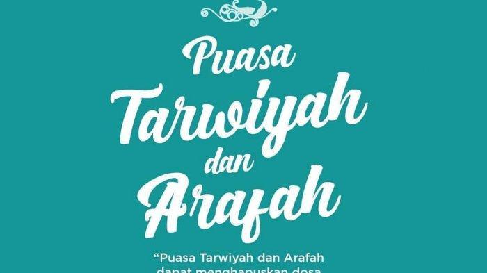 BESOK! 8 Dzulhijjah, Bacaan Niat Puasa Tarwiyah dan Puasa Arafah Idul Adha 2019, Baca Keutamaannya