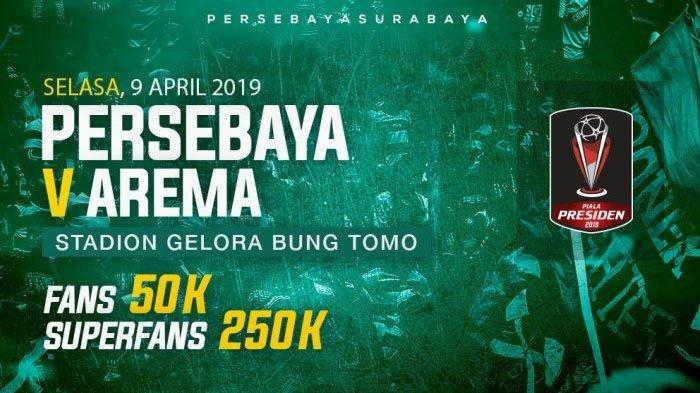 UPDATE Jadwal Final Piala Presiden 2019 Digelar Dua Leg, Persebaya vs Arema Sore Ini
