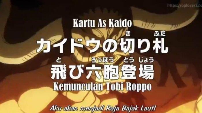 Spoiler Anime One Piece Eps 982 Kartu As Kaido, Kemunculan Robi Toppo - Luffy Masuk Onigashima