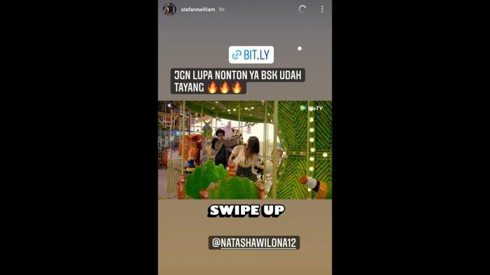 Unggahan Instagram Story Stefan William untuk support Natasha Wilona yang bermain di Little Mom