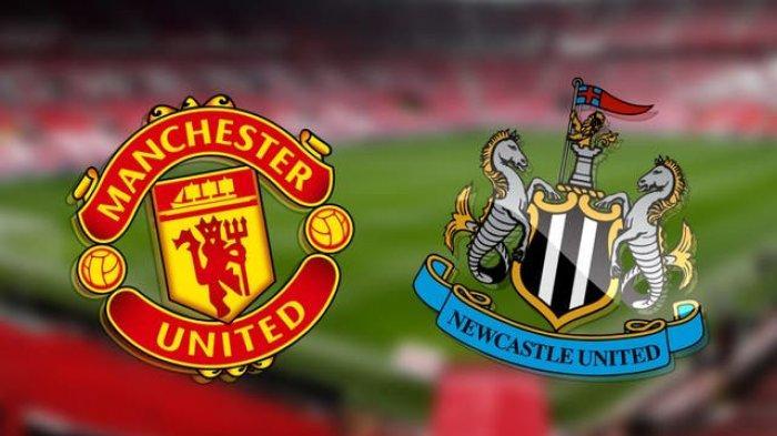 Jelang Siaran Langsung Manchester United vs Newcastle, Kondisi Skuad, Prediksi Line Up dan Skor