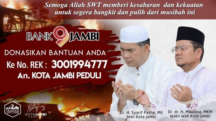 Wali Kota Jambi Ajak Warga Bantu Korban Kebakaran di Pangkal Duri, Donasi Bisa Lewat Bank Jambi