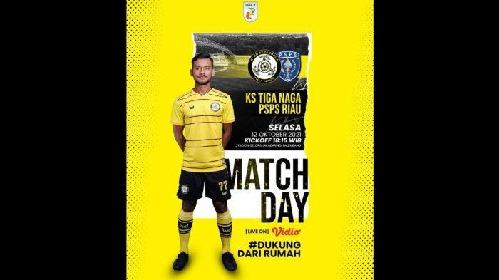 Link Nonton Siaran Langsung Liga 2 KS Tiga Naga vs PSPS Riau, Pertarungan Derby Riau di Jakabaring