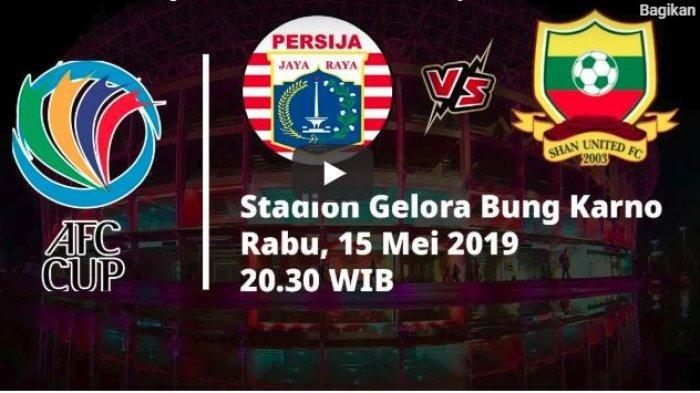 LIVE STREAMING iNews TV Persija Jakarta vs Shan United Piala AFC 2019, Live Fox Sport Kick Off 20.30