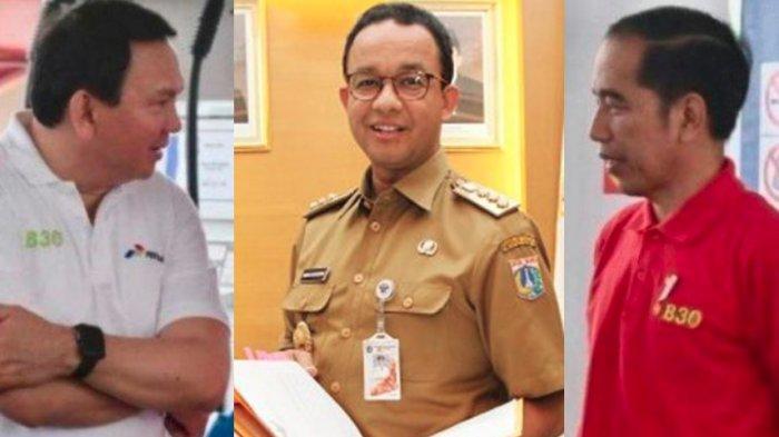 HASIL Survei 3 Mantan Gubernur DKI, Ahok dan Jokowi Tetap Ungguli Anies, Soal Banjir BTP Juaranya!