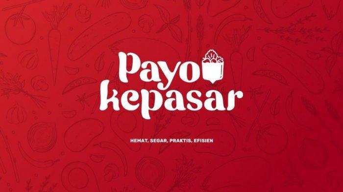 Aplikasi Payo Kepasar Tampil dengan Desain Baru, Belanja Mudah Lewat Smartphone.