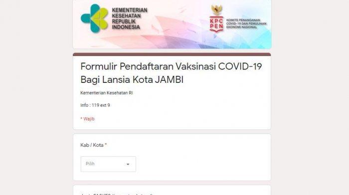 Kota Jambi Belum Dapat Instruksi Prioritas,Jawa dan Bali Sebar Form Lansia Daftar Vaksinasi