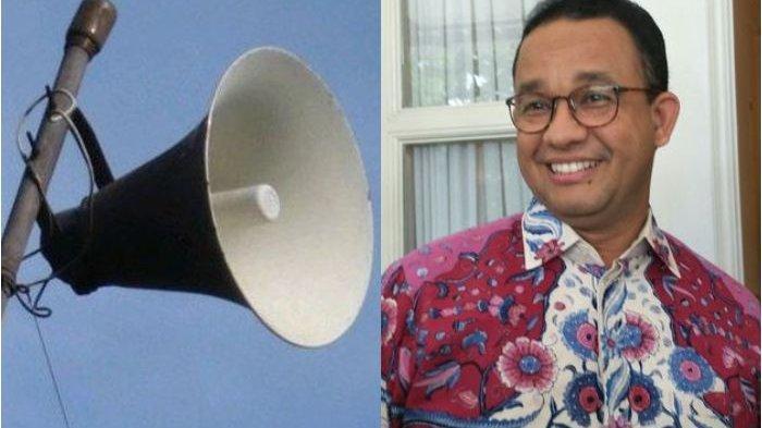 Pemprov Jakarta Anggarkan Dana hingga Rp 4 Miliar untuk 6 Toa, Anies Baswedan: 'Termasuk Sirine'