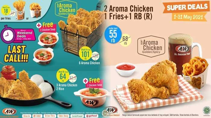 Promo A&W Hari Ini 2 Mei 2021 Awesome Weekend Deals Paket Menu Buka Puasa Dari Harga Rp 18.000