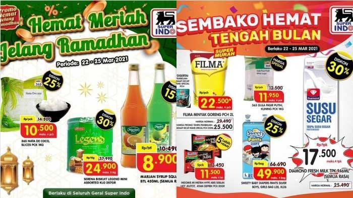 Promo Superindo Hari Ini 26 Maret 2021 Diskon Hingga 50% Ada Sirup Tepung Minyak Goreng Sirup