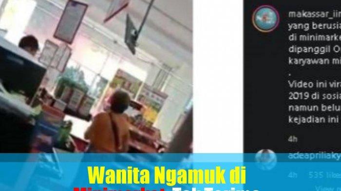 Viral Wanita Ngamuk di Minimarket, Tak Terima Dipanggil Oma-oma